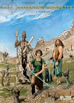 Die Gläsernen Schwerter. Band 3 von Corgiat,  Sylviane, Zuccheri,  Laura