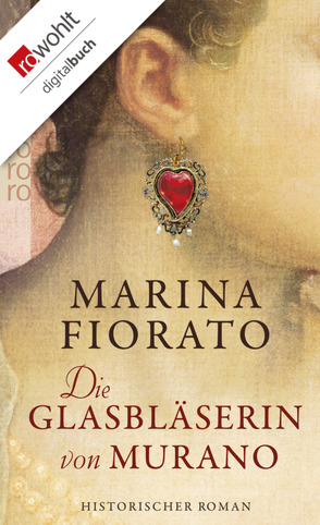Die Glasbläserin von Murano von Fiorato,  Marina, Kasperek,  Carola
