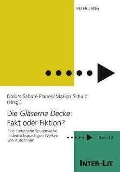 Die «Gläserne Decke»: Fakt oder Fiktion? von Sabaté Planes,  Dolors, Schulz,  Marion