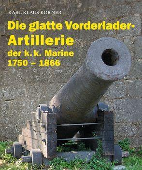 Die glatte Vorderlader-Artillerie von Körner,  Karl Klaus
