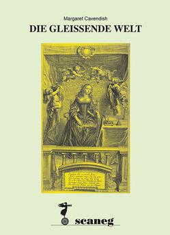 DIE GLEISSENDE WELT von Cavendish,  Margaret, Richter,  Virginia