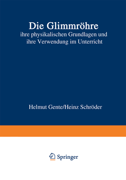 Die Glimmröhre von Gente,  Helmut