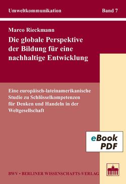 Die globale Perspektive der Bildung für eine nachhaltige Entwicklung von Rieckmann,  Marco