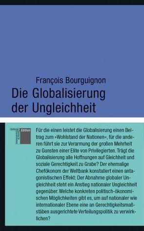 Die Globalisierung der Ungleichheit von Bourguignon,  Francois, Halfbrodt,  Michael