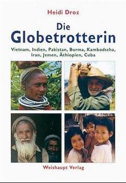 Die Globetrotterin von Droz,  Heidi