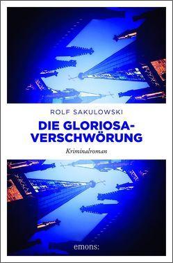 Die Gloriosa-Verschwörung von Sakulowski,  Rolf