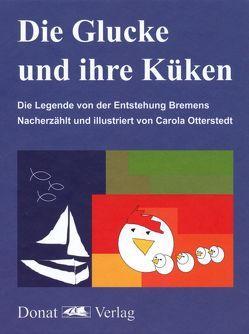 Die Glucke und ihre Küken von Otterstedt,  Carola