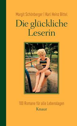 Die glückliche Leserin von Bittel,  Karl Heinz, Schönberger,  Margit