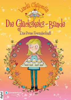 Die Glückskeks-Bande, Band 01 von Chapman,  Linda, Flegler,  Leena, Hindley,  Kate