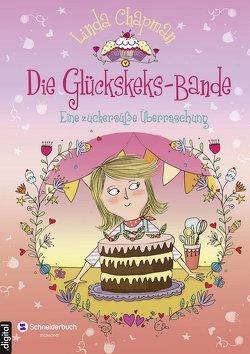 Die Glückskeks-Bande, Band 03 von Chapman,  Linda, Flegler,  Leena, Hindley,  Kate