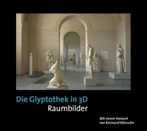 Die Glyptothek in 3D von Lehr,  Johannes, Wünsche,  Raimund