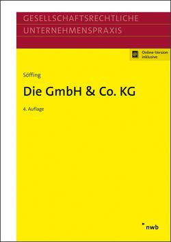 Die GmbH & Co. KG von Bisle,  Michael, Hallerbach,  Dorothee, Micker,  Lars, Oppel,  Florian, Rust,  Michael, Söffing,  Günter, Söffing,  Matthias, Streit,  Thomas, Winkels,  Günter
