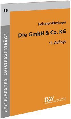 Die GmbH & Co. KG von Biesinger,  Karl Benedikt, Reiserer,  Kerstin