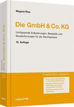Die GmbH & Co.KG von Rux,  Hans-Joachim, Wagner,  Heidemarie