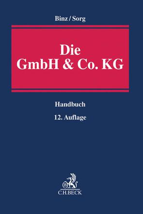 Die GmbH & Co. KG von Binz,  Mark K., Mayer,  Gerd, Sorg,  Martin H