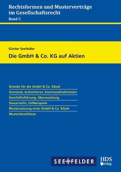 Die GmbH & Co. KG auf Aktien von Seefelder,  Günter