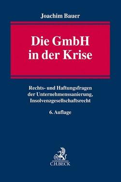 Die GmbH in der Krise von Bauer,  Joachim