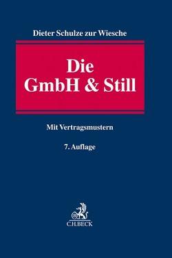 Die GmbH & Still von Schulze zur Wiesche,  Dieter