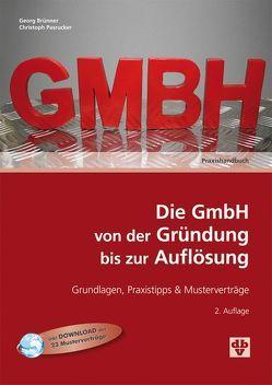 Die GmbH von der Gründung bis zur Auflösung von Brünner,  Georg, Pasrucker,  Christoph