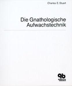 Die gnathologische Aufwachstechnik von Stuart,  Charles E.