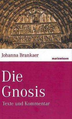 Die Gnosis von Brankaer,  Johanna