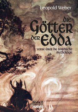 Die Götter der Edda von Weber,  Leopold