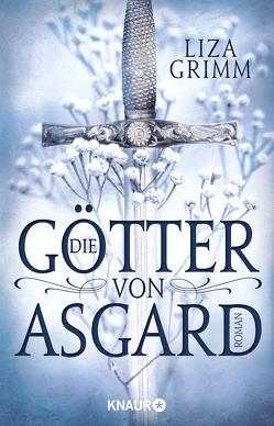 Die Götter von Asgard von Grimm,  Liza