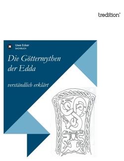 Die Göttermythen der Edda von Ecker,  Uwe