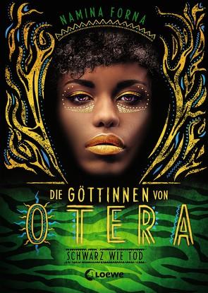 Die Göttinnen von Otera – Schwarz wie Tod von Forna,  Namina, Müller,  Petra
