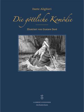 Die göttliche Komödie von Alighieri,  Dante, Grebe,  Anja