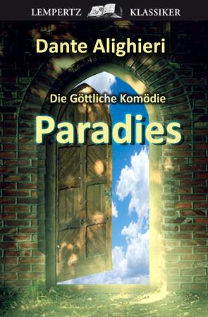 Die Göttliche Komödie – Dritter Teil: Paradies von Alighieri,  Dante