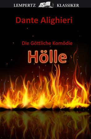 Die Göttliche Komödie – Erster Teil: Hölle von Alighieri,  Dante