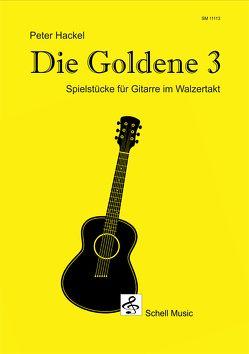 Die goldene Drei von Hackel,  Peter