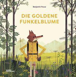 Die Goldene Funkelblume von Flouw,  Benjamin, Kennel,  Odile
