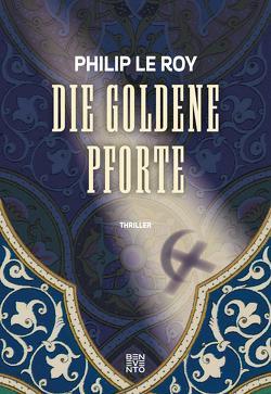 Die goldene Pforte von Le Roy,  Philip
