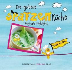 Die goldene Spatzenküche von Schmelich,  Guido