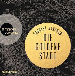 Die goldene Stadt von Janesch,  Sabrina, Manteuffel,  Felix von