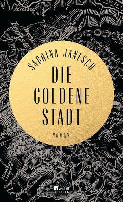 Die goldene Stadt von Janesch,  Sabrina
