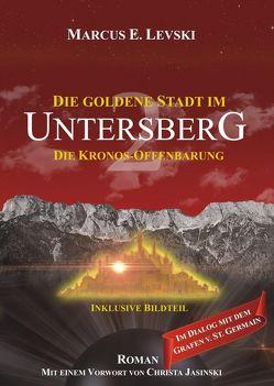 Die Goldene Stadt im Untersberg 2 von Jasinski,  Christa, Levski,  Marcus E.