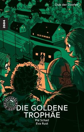Die goldene Trophäe von Rust,  Eva, Schad,  Pia
