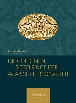 Die goldenen Siegelringe der Ägäischen Bronzezeit von Becker,  Nadine