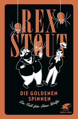 Die goldenen Spinnen von Löcher-Lawrence,  Werner, Stout,  Rex