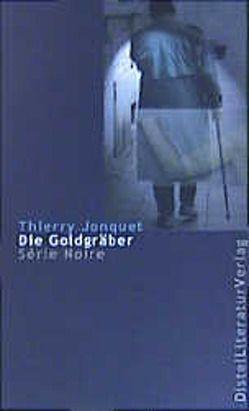Die Goldgräber von Hagendorn,  Eliane, Jonquet,  Thierry, Runge,  Bettina