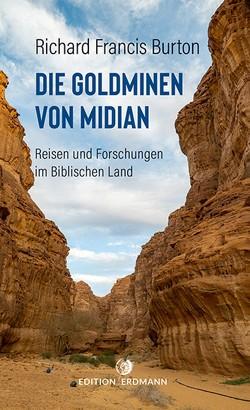Die Goldminen von Midian von Burton,  Richard Francis, Pfullmann,  Uwe (Übers.)