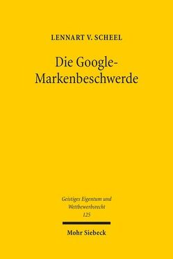 Die Google-Markenbeschwerde von v. Scheel,  Lennart