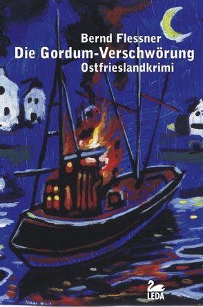 Die Gordum-Verschwörung von Flessner,  Bernd