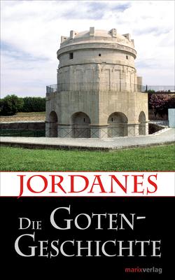 Die Gotengeschichte von Jordanes, Möller,  Lenelotte,  Dr.