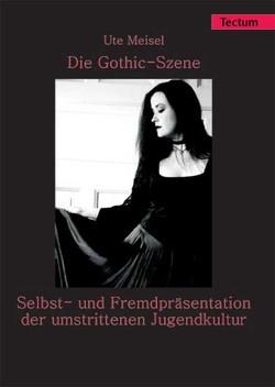 Die Gothic-Szene von Meisel,  Ute