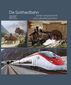 Die Gotthardbahn von Cavadini,  Adriano