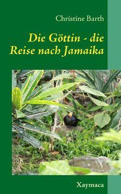 Die Göttin – von Barth,  Christine